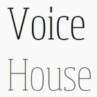 Voice House (ボイスハウス)